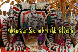 Kalyanotsavam Seva For Newly Married Couple Booking