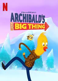Archibald's Next Big Thing | Dreamworks Animation Wiki | Fandom