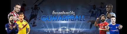 GUWARPBALL (กูวาร์ปบอล) ดูบอลHD ดูบอลมือถือ ดูบอลฟรี ดูบอลสด ดูบอลออนไลน์  ดูบอลผ่านเน็ต รวมลิ้งค์ดูบอลเยอะที่สุด