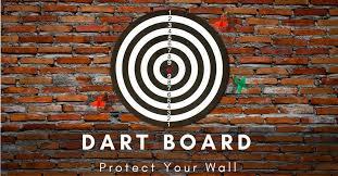 put behind dart board to protect wall