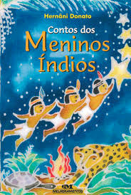Resultado de imagem para livros de literatura infantil sobre os indios