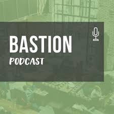 BASTION podcast