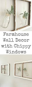 what a cute idea for adding farmhouse decor using an old chippy window