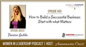 ep how to build a successful business start what matters she truly believes that in order to design the company and culture of your dreams as a business owner you must put people first