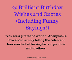Birthday Blessing Quotes Awesome 48 Brilliant Birthday Wishes And Quotes Including Funny Sayings