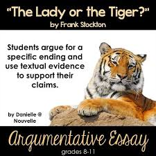 the lady or the tiger argumentative essay notrealsloths  the lady or the tiger essay example essays