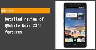 QMobile Noir Z3 - Features and reviews ...