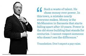 Quotes About Houses Kevin Spacey House of Cards quotes TV Pinterest Kevin spacey 51