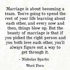 The Beauty Of Marriage Quotes Best of Marriage Is About Becoming A Team What I Needed To Hear