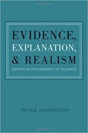 com evidence explanation and realism essays in  com evidence explanation and realism essays in philosophy of science peter achinstein books