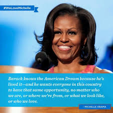 Barack Obama American Dream Quote Best of Barack Obama And Michelle Obama President Obama And Michelle