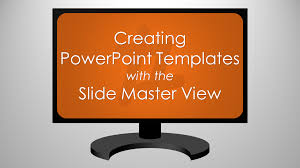 Creating Powerpoint Templates Creating Powerpoint Templates With The Slide Master View