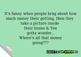 People Who Brag On Facebook It's Funny When People Brag About How Mesmerizing Funny Bragging Quotes