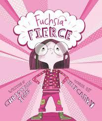 books fuchsia fierce ne jones children s booksoctober
