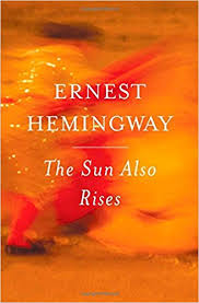 the sun also rises ernest hemingway com books