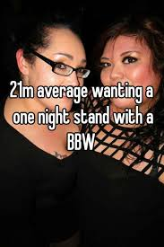 One night stand bbw