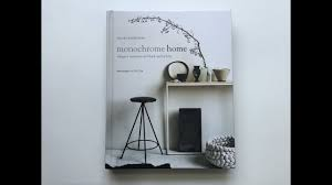 Book review | Monochrome Home | Hilary Robertson | Rylanpeters | By C-More  interieuradviesblog.nl - YouTube