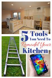 You Remodel 5 tools you need to remodel your kitchen life with lorelai 5086 by uwakikaiketsu.us