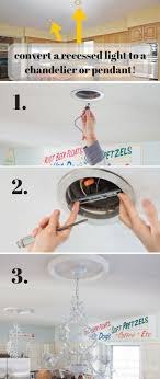 great tutorial for how to change a light fixture how to change a recessed light to a chandelier or pendant light would be awesome in our kitchen master