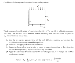 consider the following two dimensional heat transfer problem set set this is a square