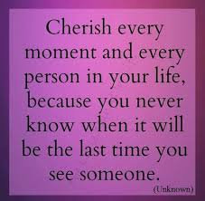 Cherish Your Life Quotes