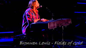 Bronwen Lewis - Fields of Gold RECORDED FULL VERSION (Echo Added). THE  VOICE UK 2013 - YouTube