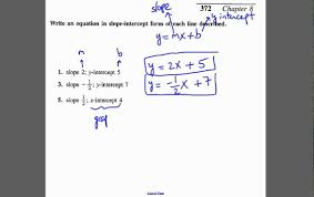 write equation of line given the slope and y intercept or x intercept you