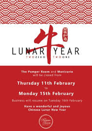 Unlike the universal new year observed on january 1st, chinese new year is never on a fixed date. The Pamper Room Wishes All Our Customers And Friends A Happy Lunar New Year 2021 The Pamper Room