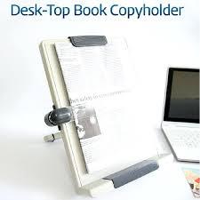 desktop paper holder desktop paper holder adjule reading slopes adjule book holder reduces eye fatigue and desktop paper holder