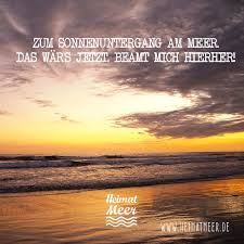 Beam Mich Zum Sonnenuntergang Einfach Ans Meer Die Passende