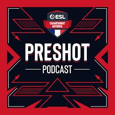 PRESHOT - Les talents de l'esport