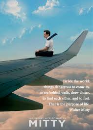 Secret Life Of Walter Mitty Quotes quotes from The Secret Life of Walter Mitty SOA Inspired 3