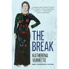 The Break by Katherena Vermette Reviews Discussion Bookclubs.