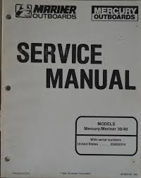 mercury mariner outboards marine service manual models 30 40 serial 0g053314 ebay