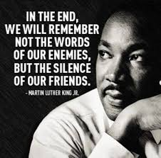 Martin Luther King Quote Silence In The End We Will Remember Not