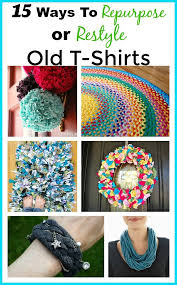 Upcycle Old Clothes Best 25 Reuse Old Clothes Ideas On Pinterest Recycle Old