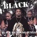 Black Da Young Gunna