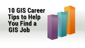 10 Gis Career Tips To Help Find A Gis Job Gis Geography