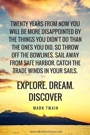 Explore Dream Discover Quote