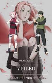 Veiled (Shisuixsakura) ( A Naruto Fanfic) - Chapter 4 - Wattpad