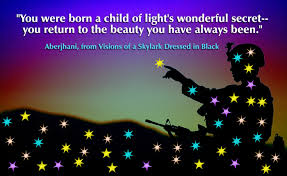 you were born a child of light s wonderful secret you return to the beauty you