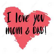 hand drawn lettering e i love you mom and dad for poster banner