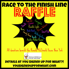 Race To The Finish Line Raffle You Signed Up For What