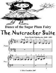 dance of the sugar plum fairy sheet music dance of the sugar plum fairy the nutcracker suite beginner piano