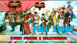 street fighter v full game movie full story mode street