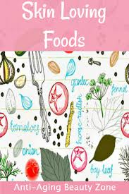 anti aging foods for healthy skin