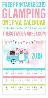 one page calender free printable 2019 glamping one page calendar the cottage market
