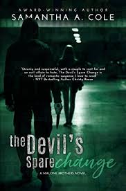 the devil s spare change malone brothers book 2 by cole
