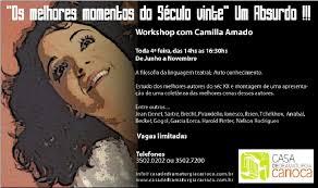 She is the daughter of educator henriette amado and gilson amado, founder of the defunct television. Workshop Teatro Rio Camilla Amado Casa De Dramaturgia Carioca