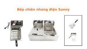 Bếp chiên nhúng điện Sunny - Posts